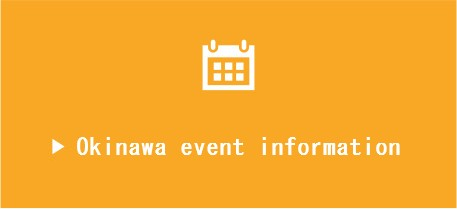 Information about events on Okinawa