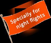 Specially for night flights