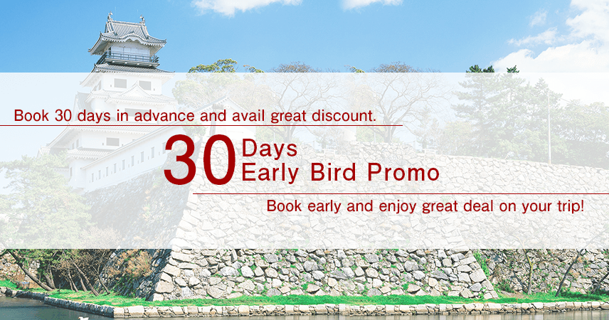 【Ehime】30 Days Early Bird Promo