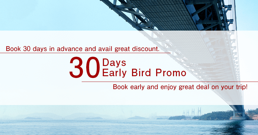 【Okayama】30 Days Early Bird Promo