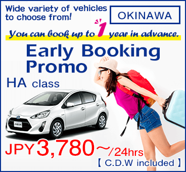 【All Okinawa Branches】Early Booking Promo